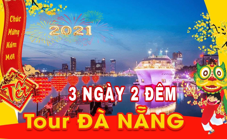 TOUR TẾT 2021 : ĐÀ NẴNG- BÀ NÀ- HỘI AN ( TẶNG VÉ BÀ NÀ )